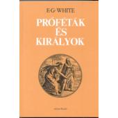 Ellen G. White: Próféták és királyok (epub)