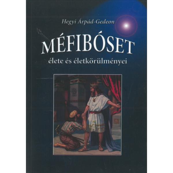Hegyi Árpád - Gedeon: Méfibószet- - élete és életkörülményei