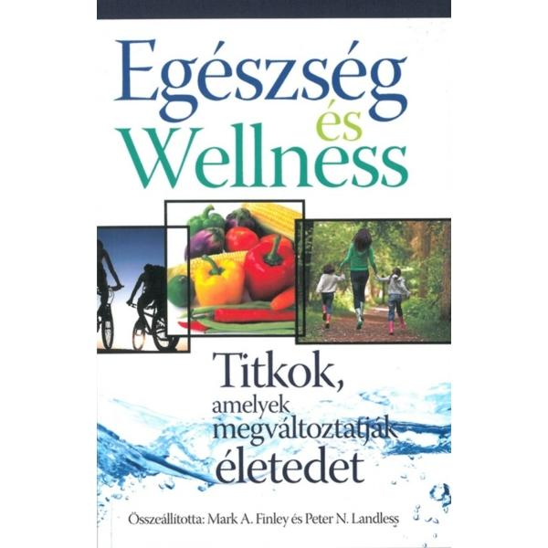 Mark A. Finley és Peter N. Landless: Egészség és wellness