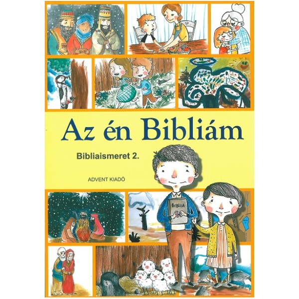 Hittan - Az én Bibliám - Bibliaismeret 2. osztályosok részére