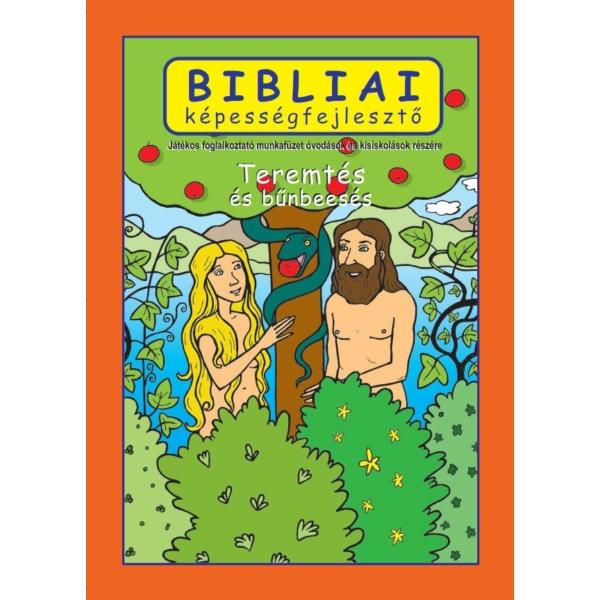 Bibliai képességfejlesztõ - Teremtés és bûnbeesés