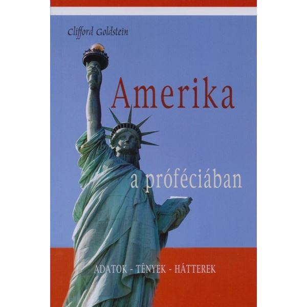 Clifford Goldstein: Amerika a próféciában