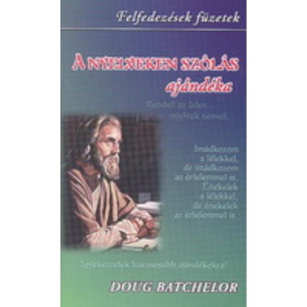 Doug Batchelor: A nyelveken szólás ajándéka