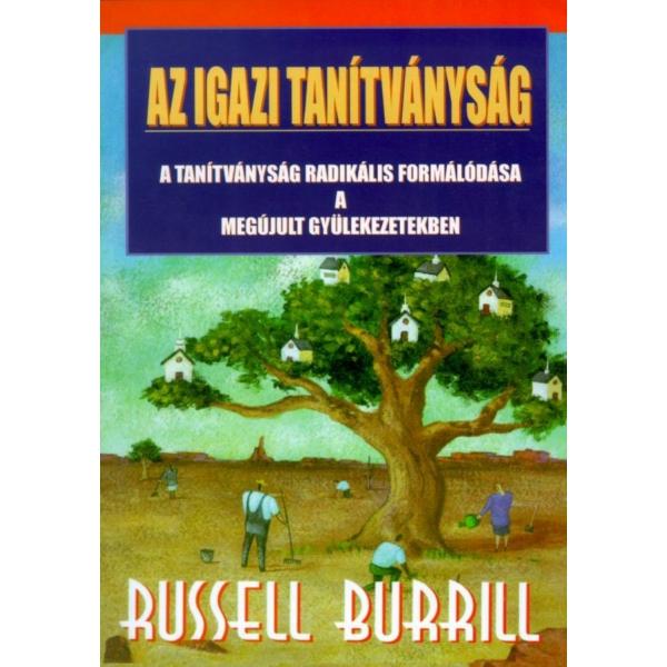 Russel Burrill: Az igazi tanítványság