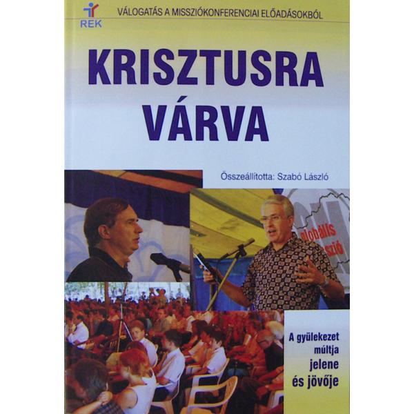 Szabó László: Krisztusra várva