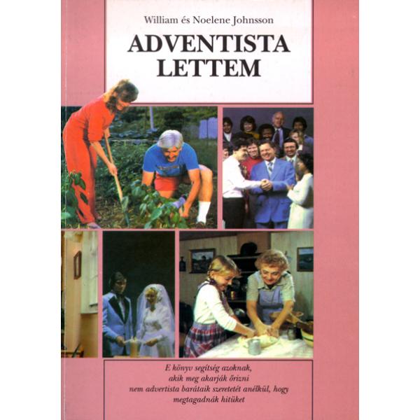 William és Noelene Johnsson: Adventista lettem