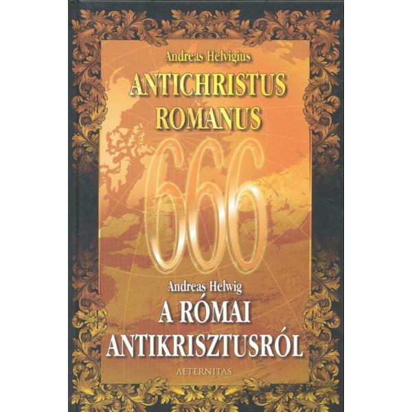 Andreas Helvigius: Antichristus Romanus