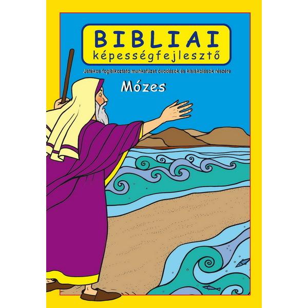 Bibliai képességfejlesztő - Mózes