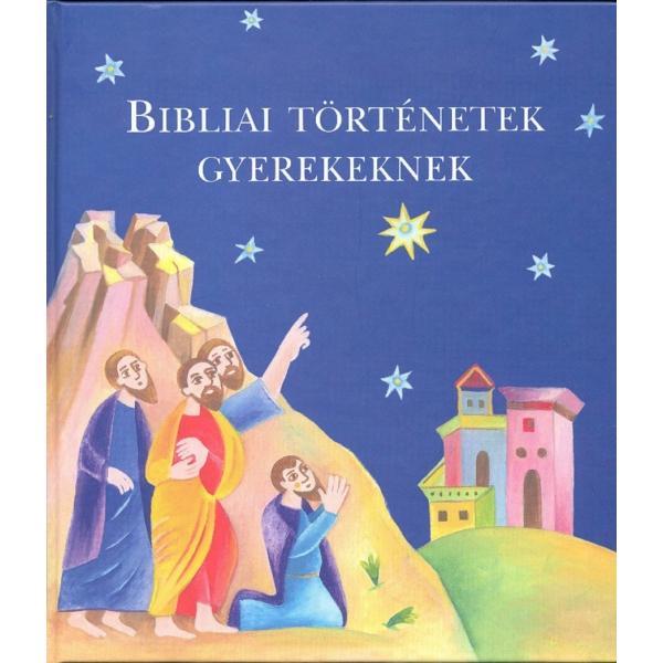 Bibliai történetek gyerekeknek - Színes képekkel illusztrált