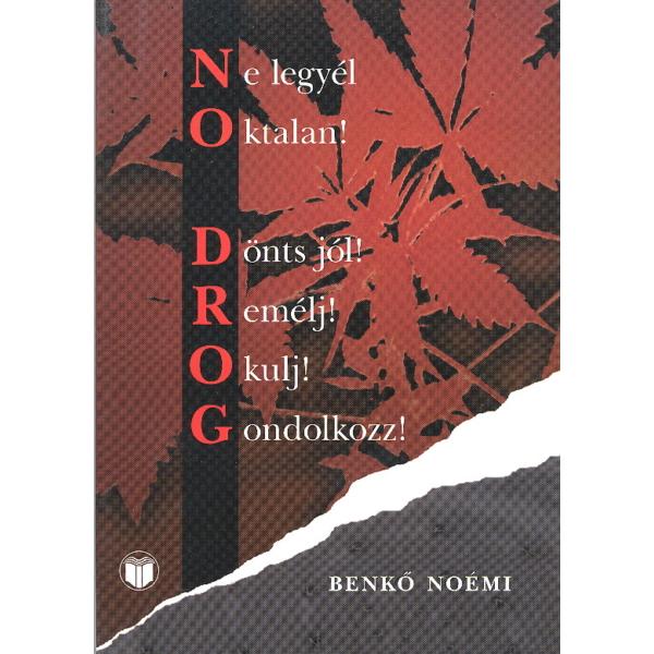 Benkõ Noémi: NO DROG