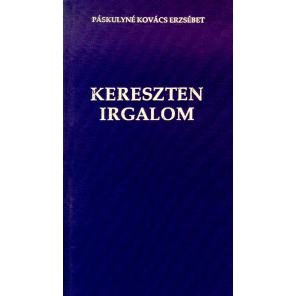 Páskulyné Kovács Erzsébet: Kereszten irgalom - verseskötet
