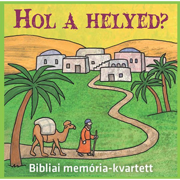 Hol a helyed? - bibliai memória kvartett