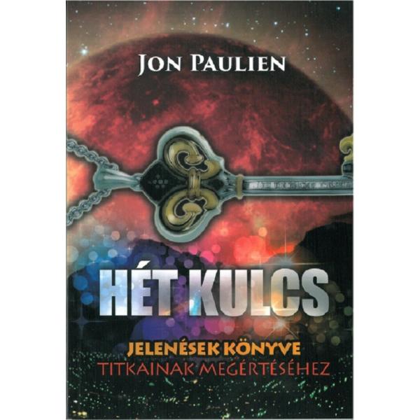 Jon Paulien: Hét kulcs Jelenések könyve titkainak megértéséhez