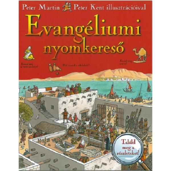 Martin, Peter és Kent, Peter: Evangéliumi nyomkereső