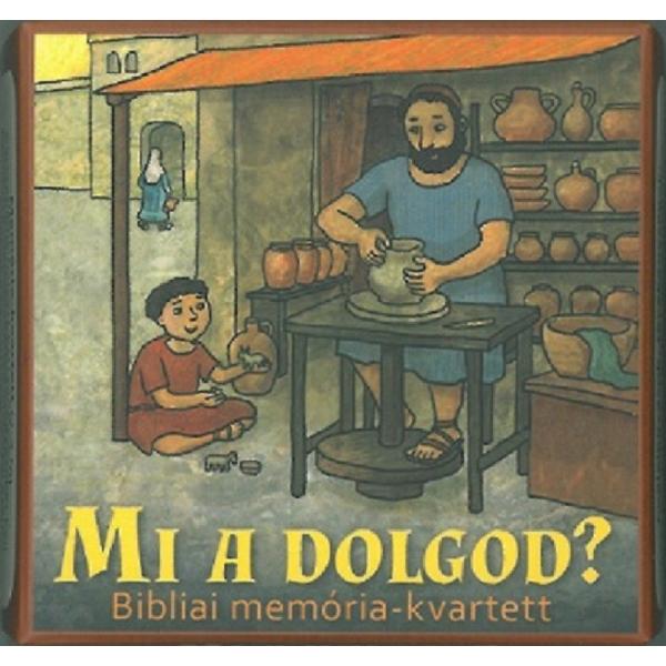 Mi a dolgod? - Bibliai memória - kvartett