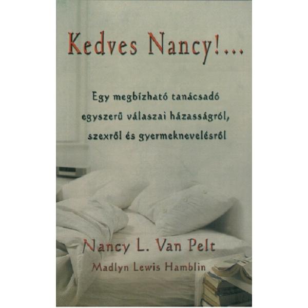 Nancy L. Van Pelt és Madly: Kedves Nancy!...