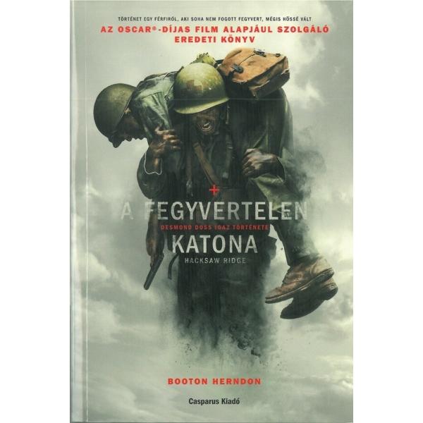 Booton Herndon: A fegyvertelen katona - Desmond Doss igaz története