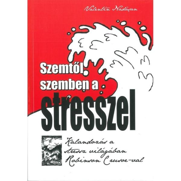 Valentin Nadasan: Szemtől szemben a stresszel