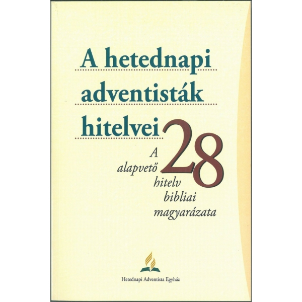 A hetednapi adventisták hitelvei (ragasztott kötés)