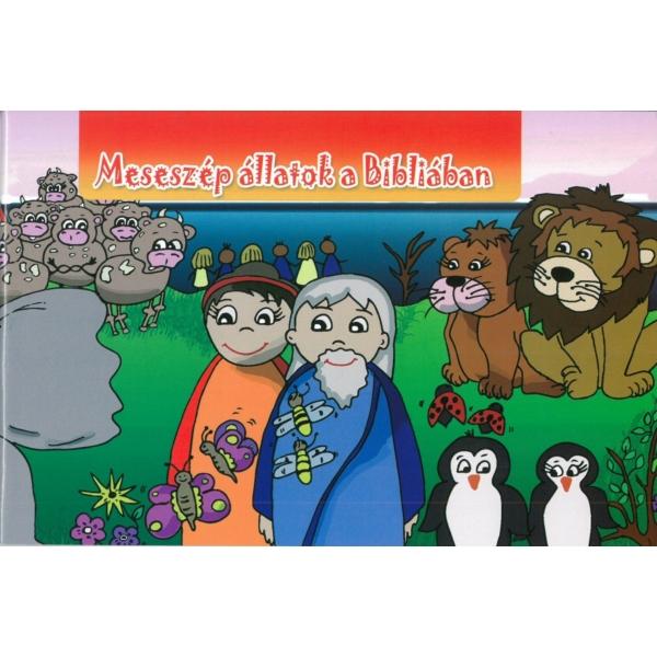 Tasi Zsanett: Meseszép állatok a Bibliában