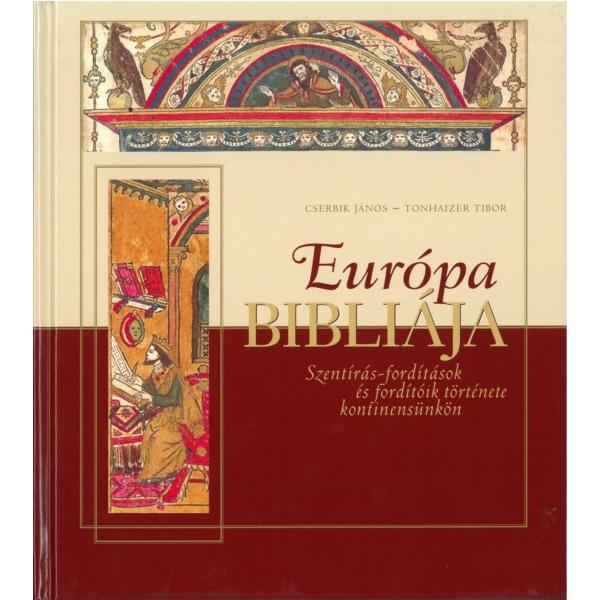 Cserbik János - Tonhaizer Tibor: Európa Bibliája
