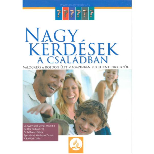 Dr. Gyetvainé G. Krisztina (szerk.): Nagy kérdések a családban