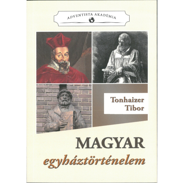 Tonhaizer Tibor: Magyar egyháztörténelem