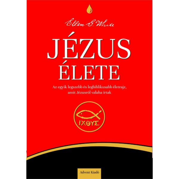 Ellen White: Jézus élete (epub)