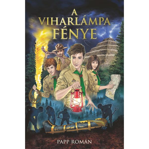 Papp Román: A viharlámpa fénye - barátság, kaland, szerelem