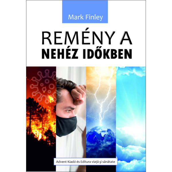 Mark Finley: Remény a nehéz időkben (E-könyv)
