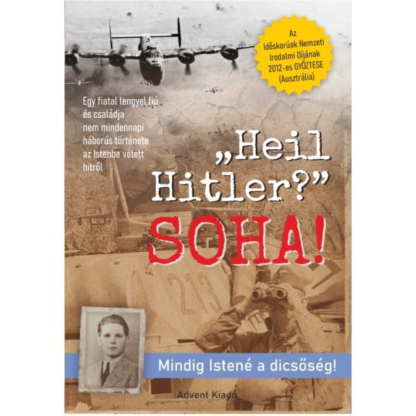 "Paul Cieslar: ""Heil Hitler?"" SOHA!"